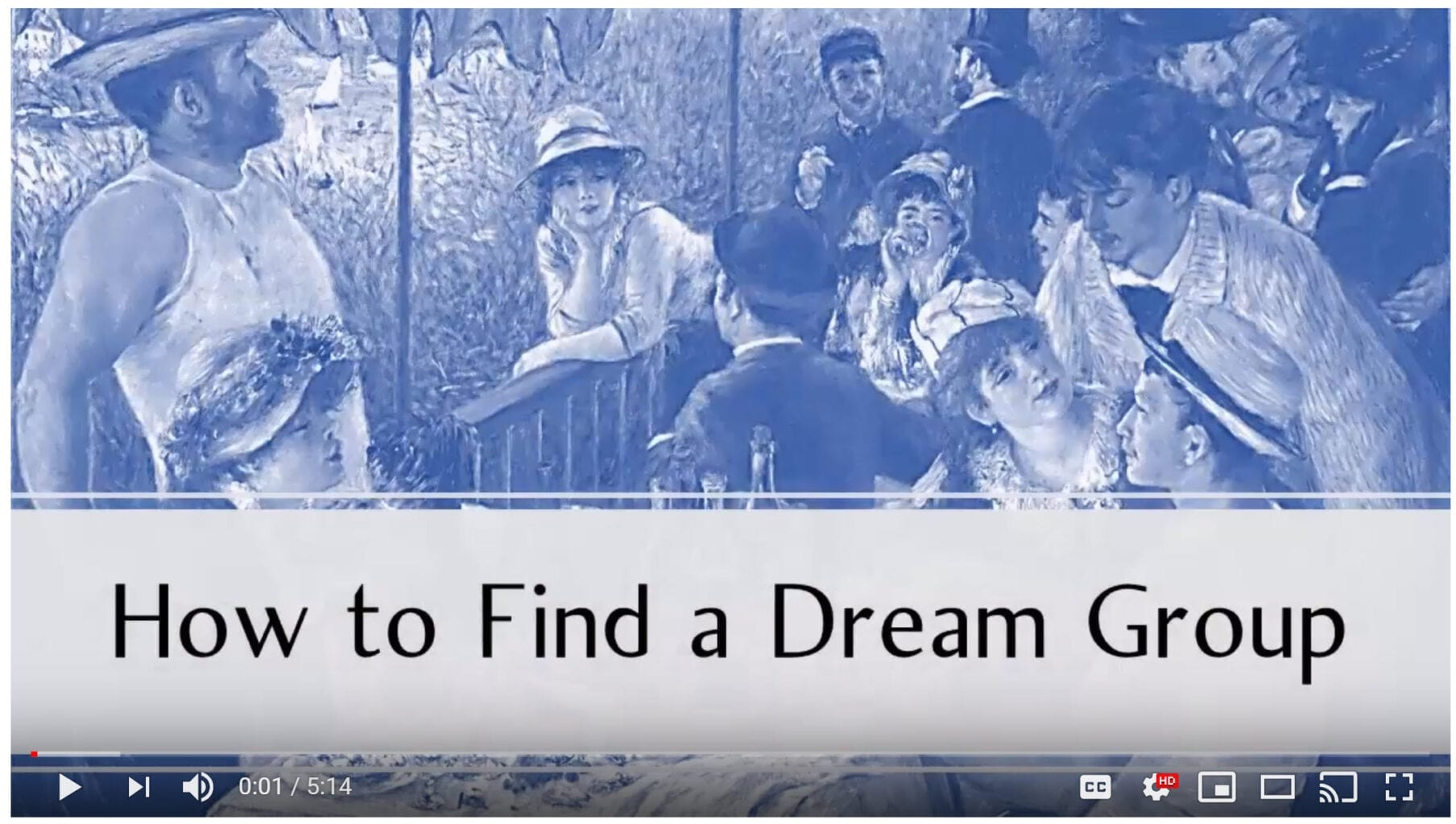 How to Find a Dream Group – [Dream Video]